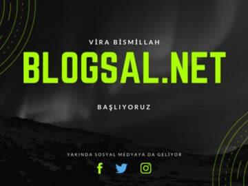 blogsal-net-başlıyoruz